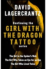 Continuing THE GIRL WITH THE DRAGON TATTOO/MILLENNIUM series: The Girl in the Spider's Web; The Girl Who Takes an Eye for an Eye; The Girl Who Lived Twice (English Edition) eBook Kindle