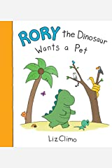 Rory the Dinosaur Wants a Pet Kindle Edition