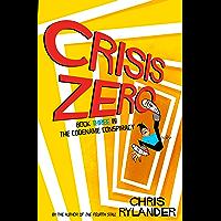 Crisis Zero (Codename Conspiracy Book 3)