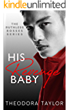 His Revenge Baby: 50 Loving States, Washington (Ruthless Bosses Book 2)