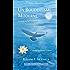 Un Bouddhisme Moderne – La voie de la compassion et de la sagesse –  Volume 1 : le soutra