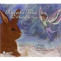 Rupert's Tales: The Wheel of the Year - Samhain, Yule, Imbolc, and Ostara