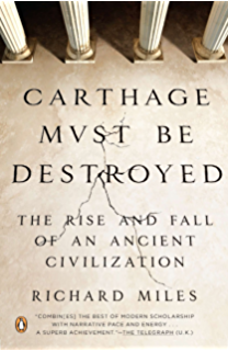 Amazon ancient worlds the search for the origins of western carthage must be destroyed the rise and fall of an ancient civilization fandeluxe Choice Image