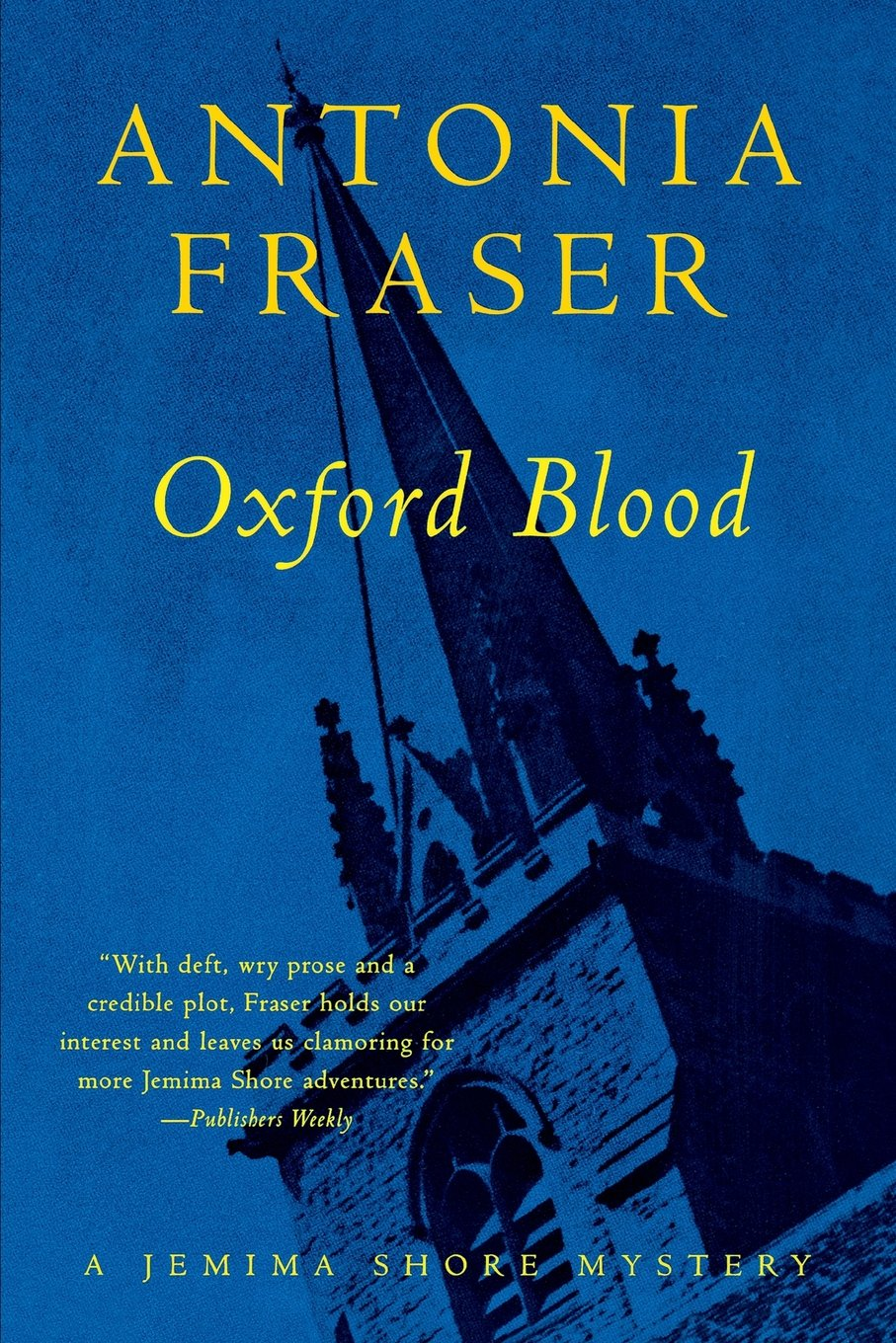 Oxford Blood: A Jemima Shore Mystery (jemima Shore Mysteries): Antonia  Fraser: 9780393318241: Amazon: Books