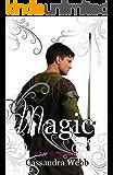 Magic: Book Three In The Kemla Saga (A Magical Saga 3)