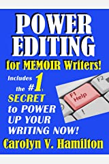 Power Editing For Memoir Writers: Includes the #1 Secret to Power Up Your Writing now! Kindle Edition
