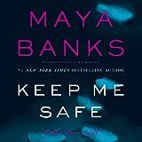 Keep Me Safe: A Slow Burn Novel