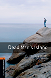 Dead Man's Island Level 2 Oxford Bookworms Library (English Edition)