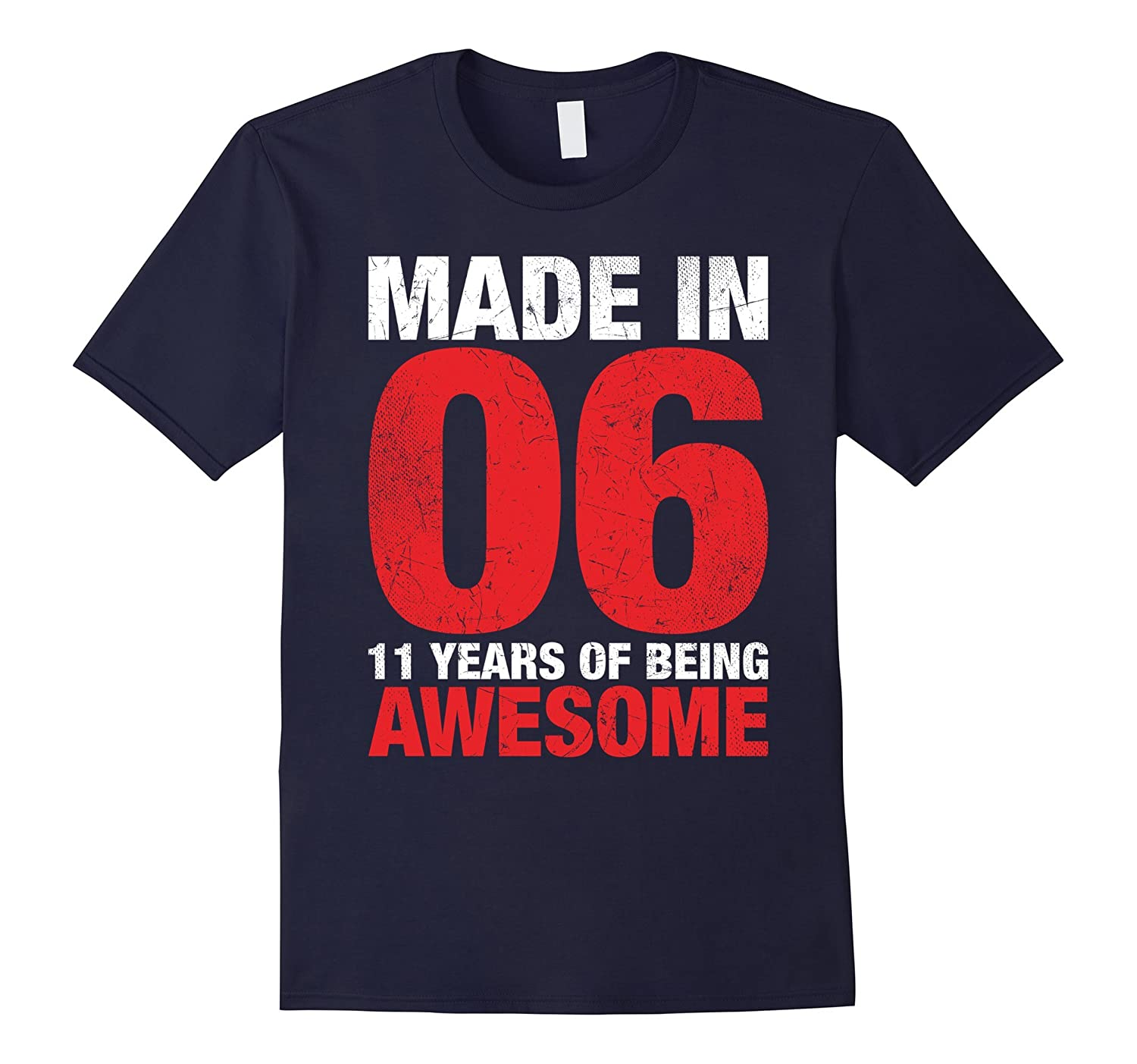 11th Birthday Gift T-Shirt Made In 2006 11 years old