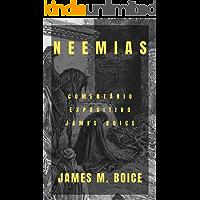 Neemias: Comentário expositivo