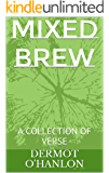 MIXED BREW: A COLLECTION OF VERSE