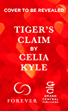Tiger's Claim: A Paranormal Shifter Romance (Shifter Rogues)