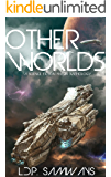 Other Worlds: A Science Fiction Mega Anthology
