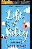 Life of Riley (Chophurt Primary Series Book 1)
