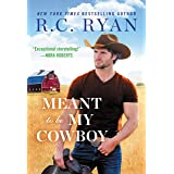 Meant to Be My Cowboy (Wranglers of Wyoming, 3)