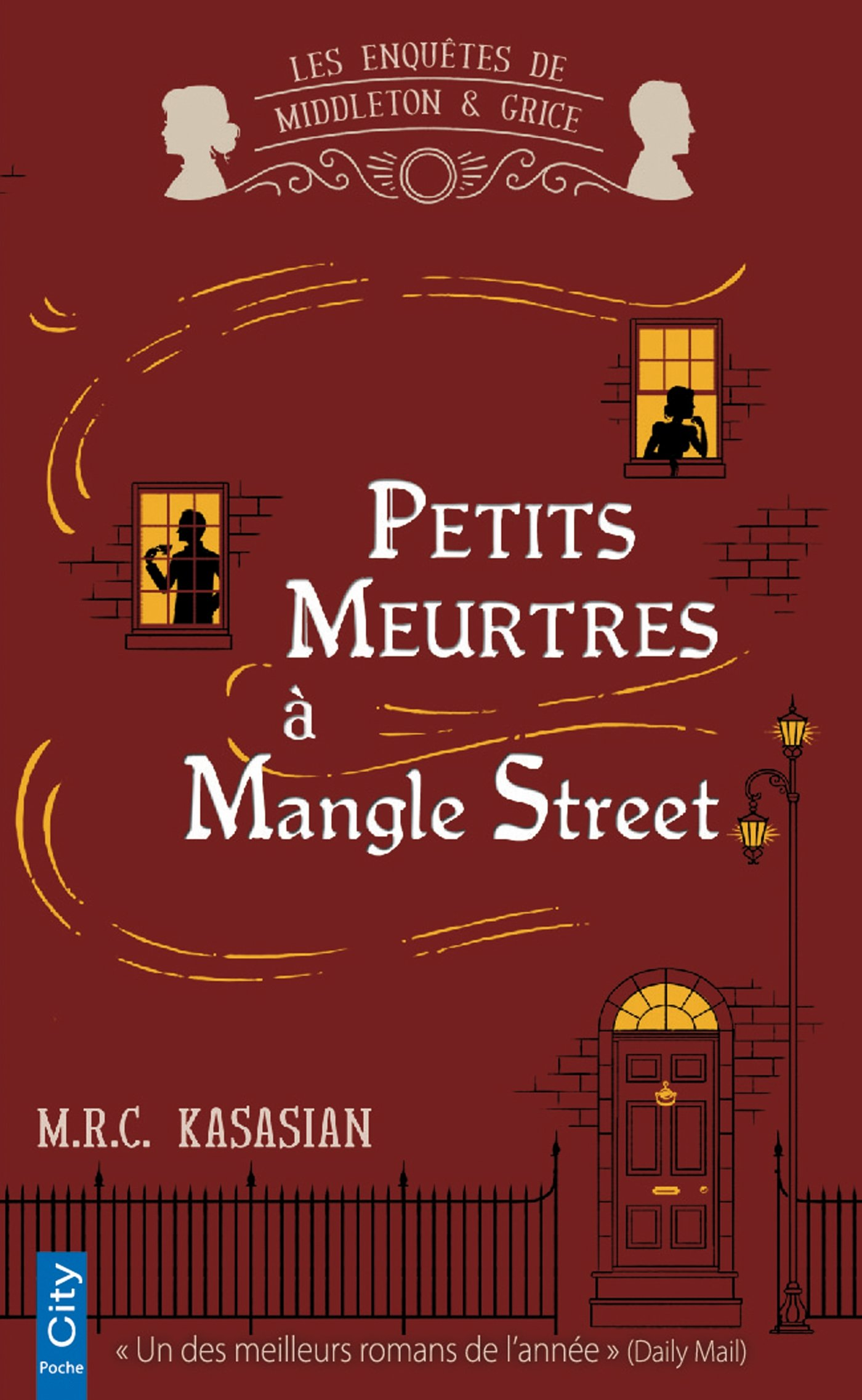 PETITS MEURTRES A MANGLE STREET Poche – 5 octobre 2016 M.R.C. Kasasian City Edition 2824608579 Romans étrangers