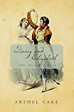 Darcy and Elizabeth: The Faces of Love
