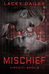 Mischief (Circuit Book 2) Kindle Edition