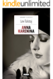 Anna Karenina: Ediz. integrale (Grandi Classici)