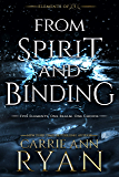 From Spirit and Binding (Elements of Five Book 3)