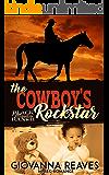 The Cowboy's Rockstar: Mpreg Romance (Black Meadow Ranch Book 2)