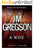To Kill a Wife (Inspector Peach Series Book 3) (English Edition)