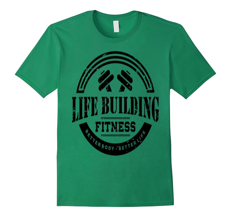 Life Building Fitness Workout T Shirt W Black Logo Art