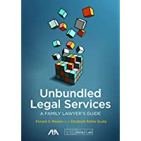 Unbundled Legal Services: A Family Lawyer's Guide