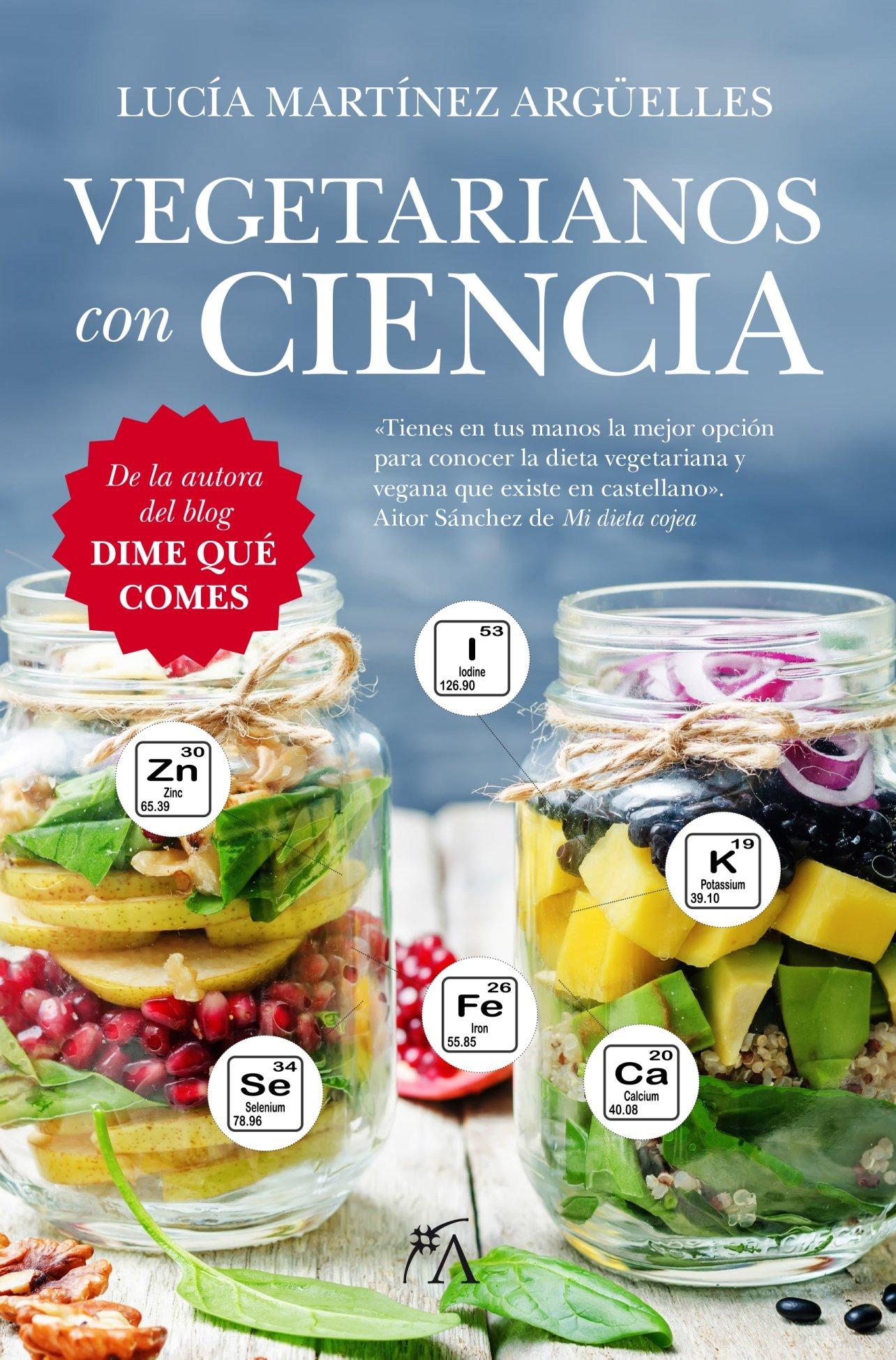Vegetarianos Con Ciencia (Cocina y nutrición): Amazon.es: Lucía ...