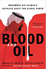 Blood and Oil: Mohammed bin Salman's Ruthless Quest for Global Power Hardcover