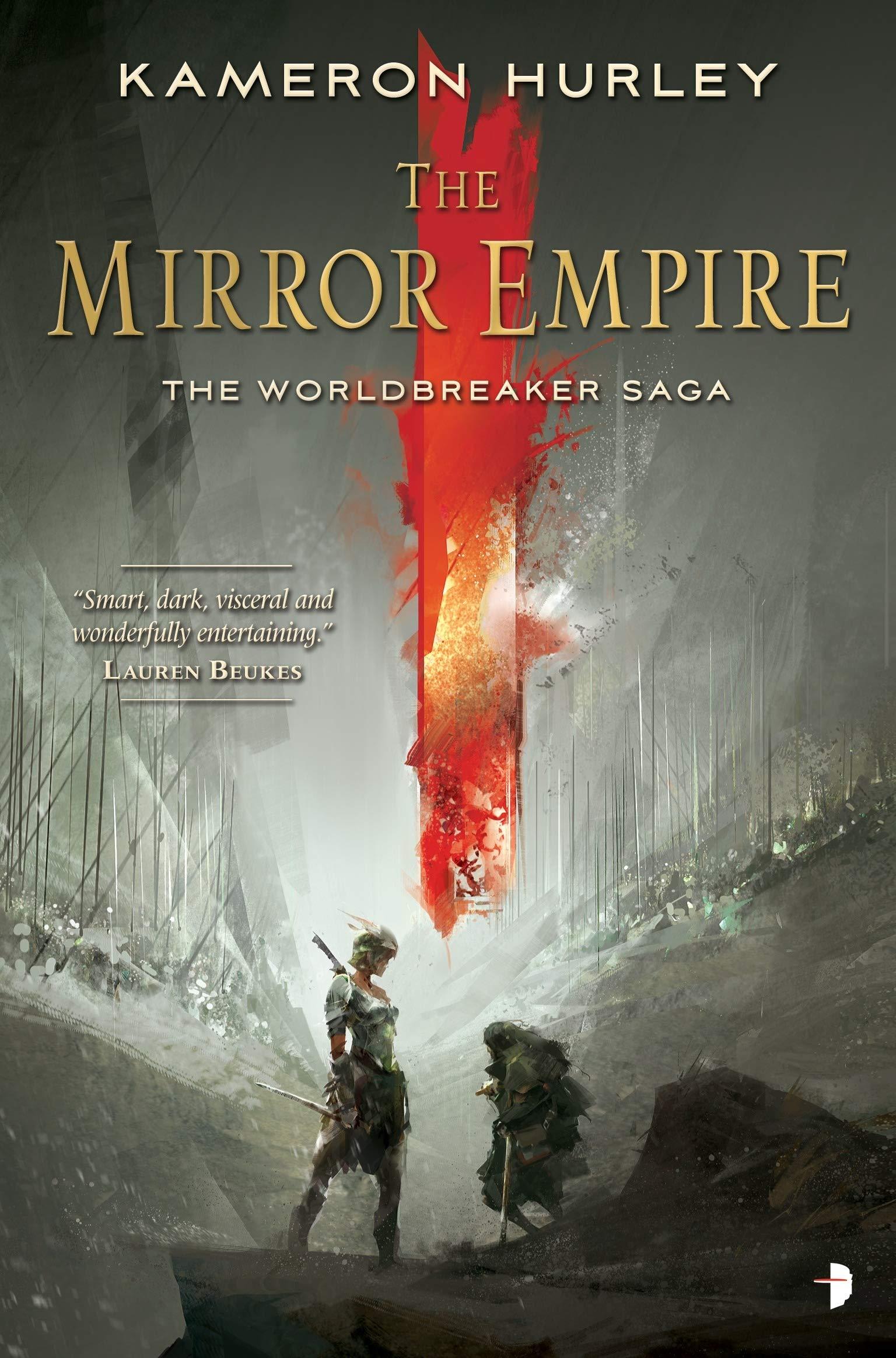 The Mirror Empire: Worldbreaker Saga 1 (The Worldbreaker