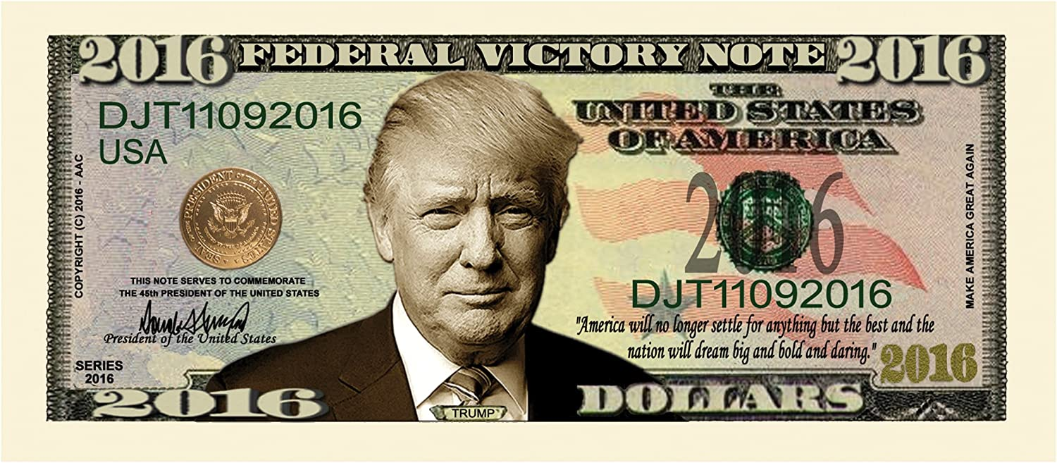 2016 PRESIDENT DONALD TRUMP FEDERAL VICTORY DOLLAR NOT REAL CURRENCY