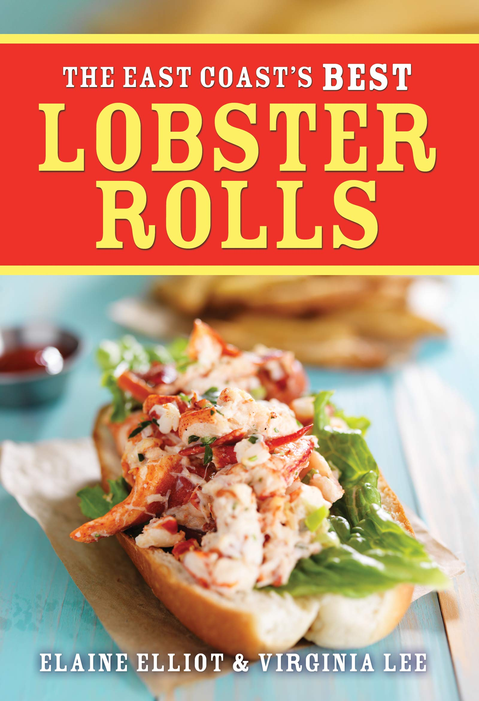 The East Coast's Best Lobster Rolls (English and English Edition ...