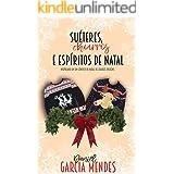 Suéteres, Churros e Espíritos de Natal