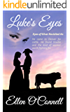 Luke's Eyes (Eyes of Silver Revisited Book 2)