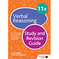 11+ Verbal Reasoning Study and Revision Guide: For 11+, pre-test and independent school exams including CEM, GL and ISEB (GP)