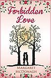 Forbidden Love: A heartwarming romance (99p Romance Specials Book 4)