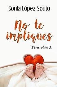No te impliques (Serie Mac nº 2)
