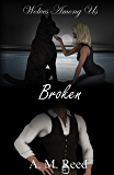 Broken (Wolves Among Us Book 2)