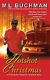 A Hotshot Christmas (Firehawks Hotshots Book 5)