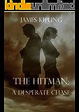 The Hitman: A Desperate Chase (Hitman Series #4)