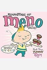 Yummy Trip! (Volume 3) (Adventure of Meno) Hardcover