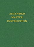 VOL 4 Ascended Master Instruction (Saint Germain Series)