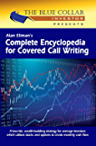 "Alan Ellman's Complete Encyclopedia for Covered Call Writing ""Classic Edition"" (English Edition)"