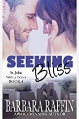 Seeking Bliss: St. John Sibling Series, book 4 Kindle Edition