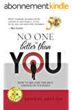 No One Is Better Than You (English Edition)