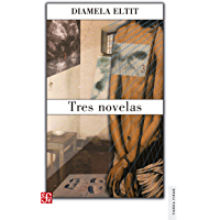 Tres novelas (Spanish Edition)