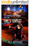 Time's Tempest: A Sci-fi/Fantasy Adventure (The Chronicles of Xannia Book 1)