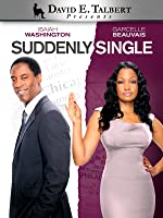 David E. Talbert's Suddenly Single