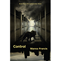 Control (Administration Series Book 4) (English Edition)